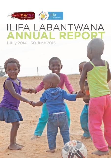 Ilifa Labantwana Annual Report Front Cover