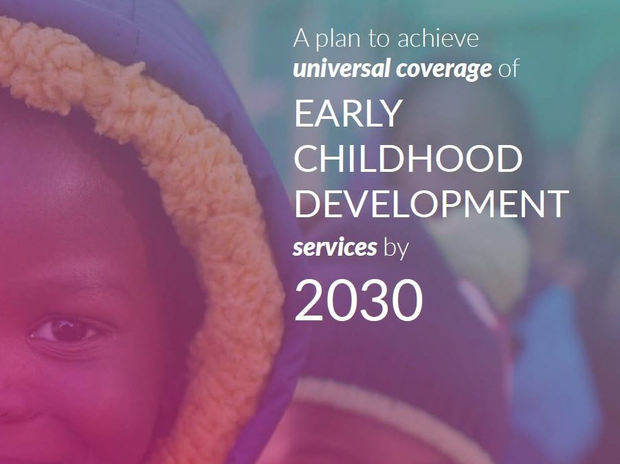 A plan to achieve universal coverage of early childhood development services by 2030